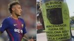 Neymar: aparecen carteles contra el jugador afuera del Camp Nou - Noticias de afiches